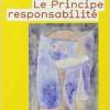 Hans Jonas : Le principe de responsabilité.