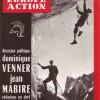 Dominique Venner : le combat ne relève plus du domaine de l'anti-communisme mais de la lutte des races.