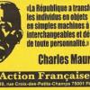 Charles Maurras : « Tout désespoir en politique est une sottise absolue ».