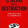 Adam Tooze. La « réponse intelligible » d'Hitler aux contradictions du capitalisme mondialisé.
