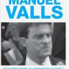 Le vrai visage de Manuel Valls : un dangereux menteur mondialiste.
