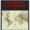 Cartographier le mondialisme.